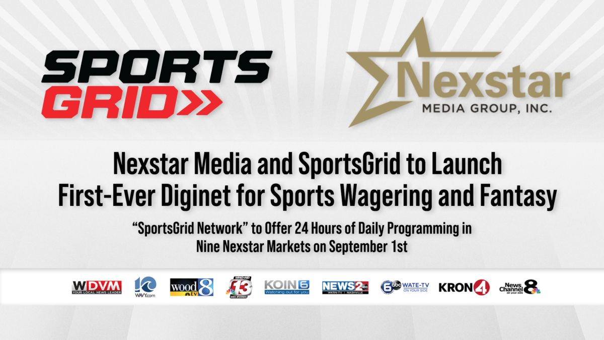 Nexstar Media and SportsGrid to Launch First-Ever Diginet for Sports Wagering and Fantasy Sports